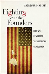 fighting over the founders-book by schocket