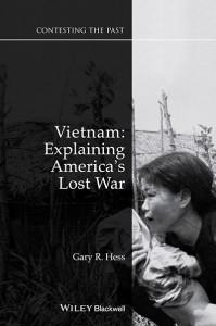 Dr. Hess' Vietnam: Explaining America's Lost War